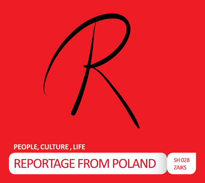 PEOPLE, CULTURE, LIFE - REPORTAGE FROM POLAND / SH (2016)